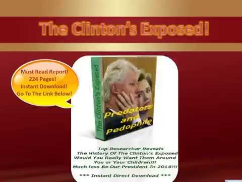 The Clintons Exposed! - True Research!